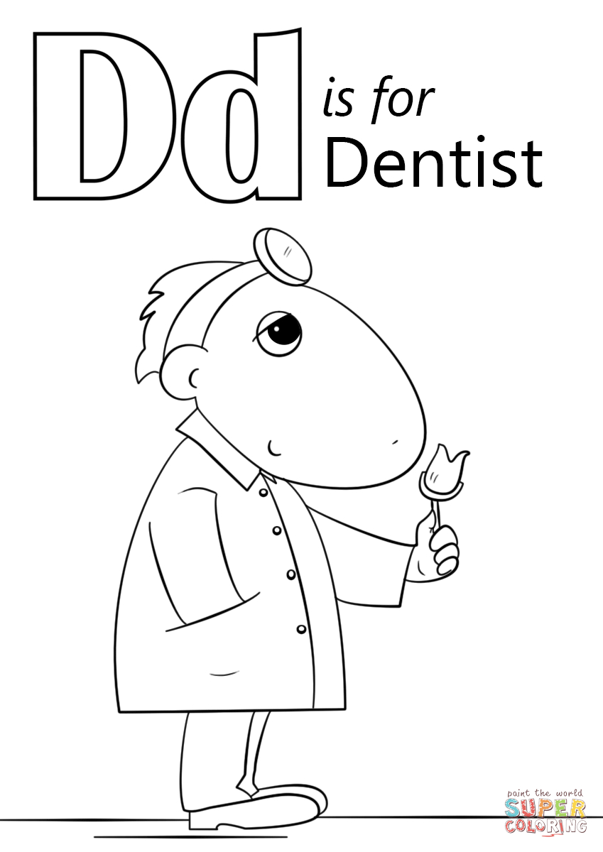 Letter D is for Dentist Coloring Page Download Of Teeth Coloring Pages Preschool Gallery