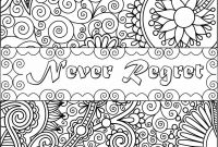 Printable Inspirational Quotes Coloring Pages - Never Regret Inspirational Fun Quotes Colouring Pages by Download