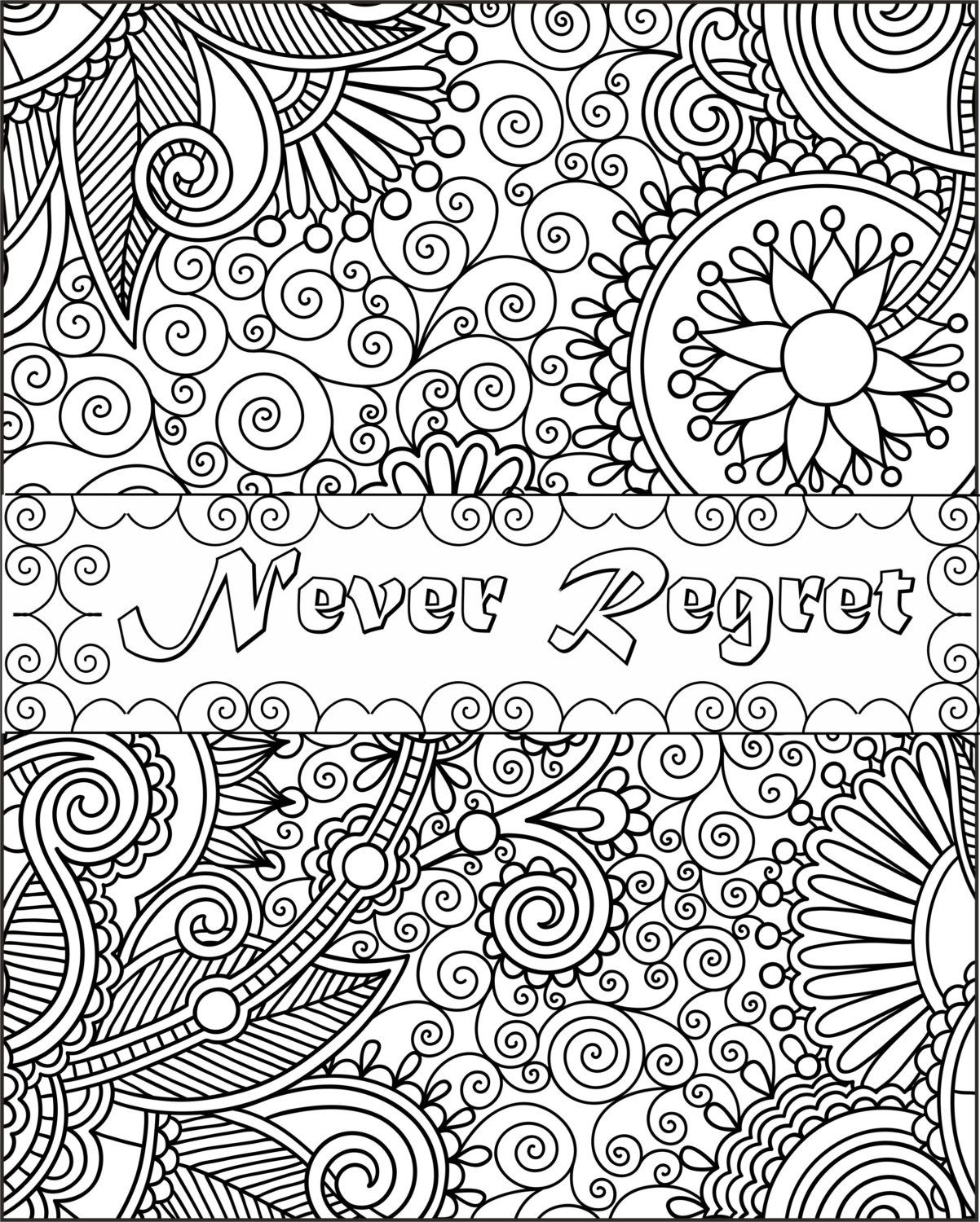 Never Regret Inspirational Fun Quotes Colouring Pages by Download Of Free Printable Quote Coloring Pages for Grown Ups Download
