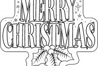 Christmas Coloring Pages Printable Free - Free Printable Merry Christmas Coloring Pages Collection