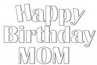 Happy Birthday Mommy Coloring Pages - Happy Birthday Coloring Pages Collection