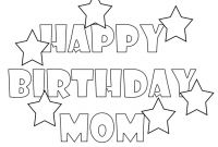 Happy Birthday Mommy Coloring Pages - Happy Birthday Mom Coloring Pages Free Printable Collection