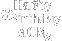 Happy Birthday Mommy Coloring Pages - Happy Birthday Mom Printable Coloring Pages Printable