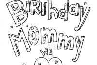 Happy Birthday Mommy Coloring Pages - Happy Birthday Mommy Doodle Coloring Page Printable