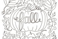 Autumn Coloring Pages Printable - Willpower Autumn Coloring Pages Fall Sheets Free Printable Gallery