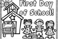 1st Grade Coloring Pages - First Day Kindergarten Coloring Page 7489