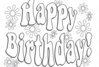 Happy Birthday Mommy Coloring Pages - Free Printable Happy Birthday Coloring Pages for Kids Mesmerizing to