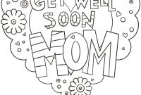 Happy Birthday Mommy Coloring Pages - Get Well soon Mom Coloring Page Free Printable Pages within for