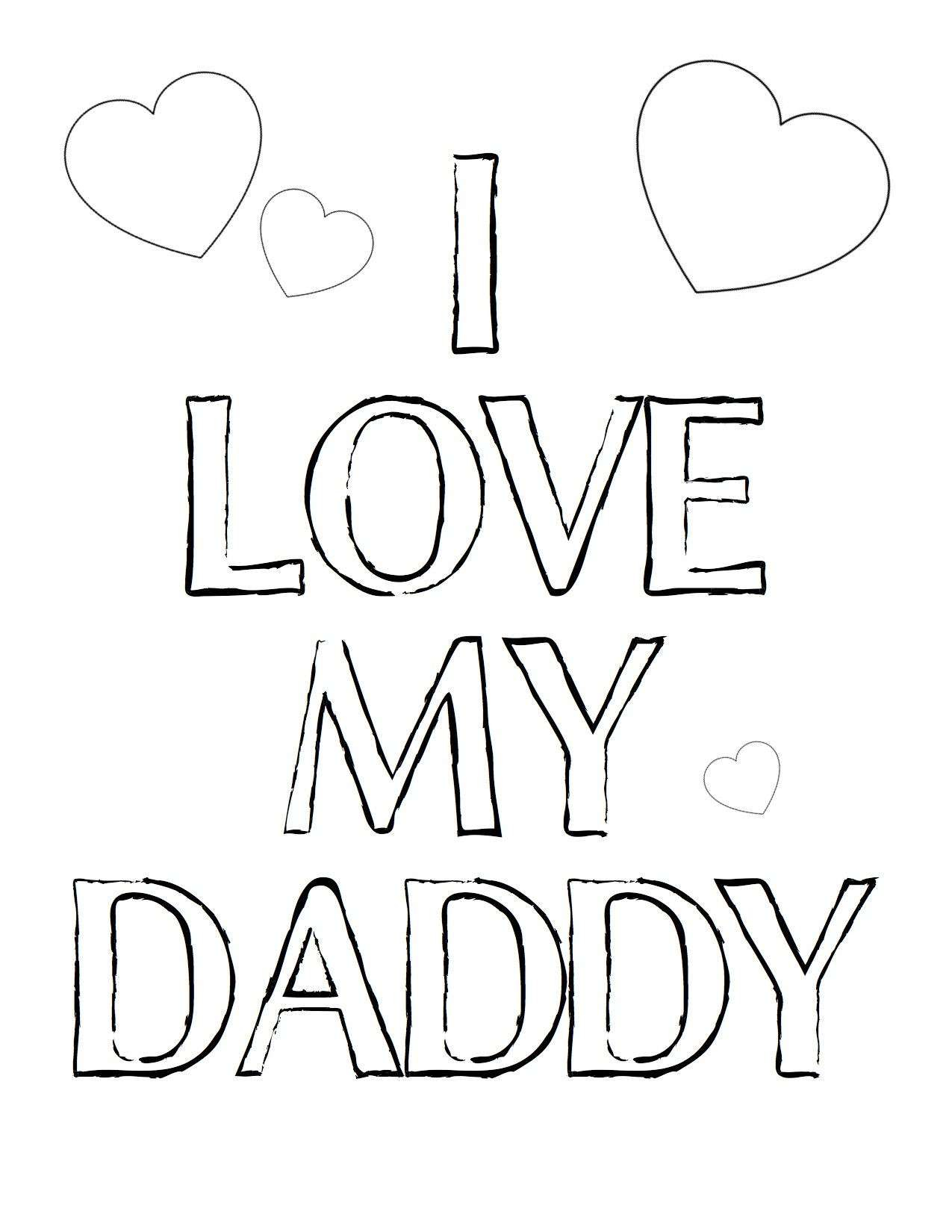 I Love My Daddy Coloring Pages  to Print 5j - Save it to your computer