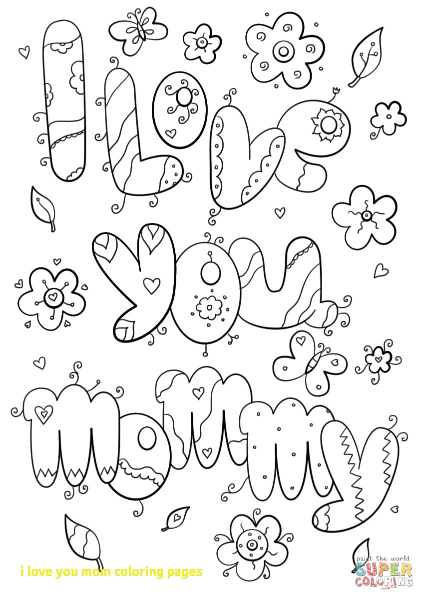 I Love My Mommy Coloring Pages  Printable 8r - Free For Children
