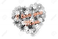 I Love My Mommy Coloring Pages - Coloring Page for Adult Od Kids Simple Floral Heart with Text