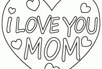 I Love My Mommy Coloring Pages - I Love Mom Coloring Pages 288