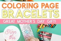 Jewelry Coloring Pages - Diy Mother S Day Bracelets Using Coloring Pages