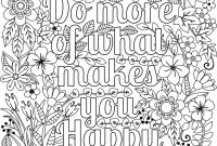 Positive Affirmation Coloring Pages - Printable Do More Of What Makes You Happy Flower Design Coloring