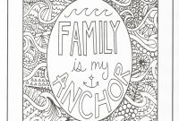 Positive Affirmation Coloring Pages - Timeless Creations Creative Quotes Coloring Page Family is My
